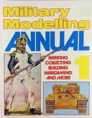 "Annual #1 ""Painting, Collecting, Building, Wargaming"""