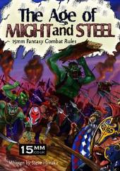 Age of Might and Steel, The