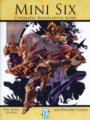 Mini Six - Cinematic Roleplaying Game (Bare Bones Edition)