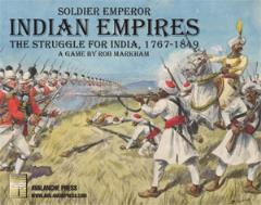 Soldier Emperor Indian Empires - The Struggle for India, 1767-1820