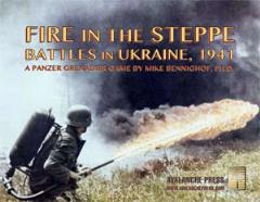 Fire in the Steppe - Battles in Ukraine 1941
