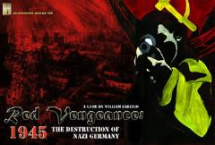 Red Vengeance 1945 - The Destruction of Nazi Germany