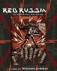 Red Russia - The Russian Civil War 1918-1921