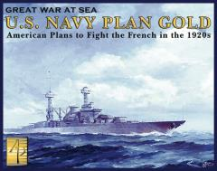 Great War at Sea #8 - U.S. Navy Plan Gold