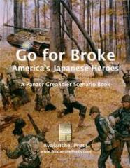 Go for Broke - America's Japanese Heroes (1st Edition)