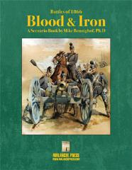 Battles of 1866 - Blood & Iron