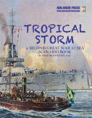 Tropical Storm - A Second Great War at Sea Scenario Book