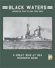 Black Waters - American War Plans 1908-1922