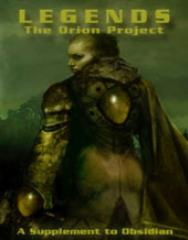 Legends - The Orion Project