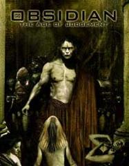 Obsidian - The Age of Judgment (1st Printing)
