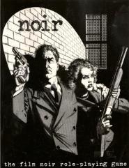 Noir - The Film Noir RPG