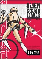 Alien Squad Leader (Version 2.0)