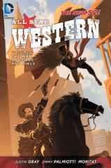 All-Star Western Vol 2. The War of Lords and Owls