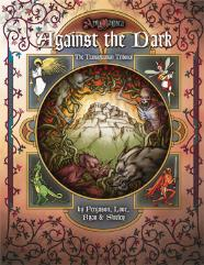 Against the Dark - The Transylvanian Tribunal