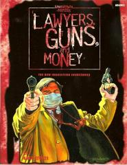 Lawyers, Guns, and Money