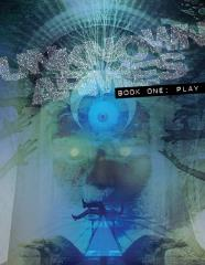 Unknown Armies - Book One, Play (3rd Edition)