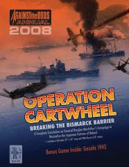 2008 Annual w/Operation Cartwheel - Breaking the Bismarck Barrier