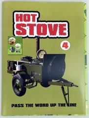 Hot Stove 4 - Pass the Word Up the Line