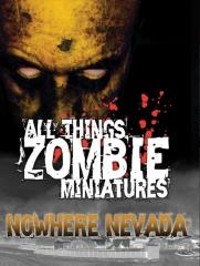 All Things Zombie - Nowhere Nevada