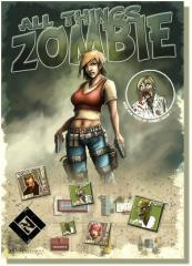 All Things Zombie (1st Printing)