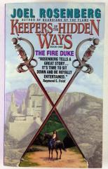 Keepers of the Hidden Ways #1 - The Fire Duke