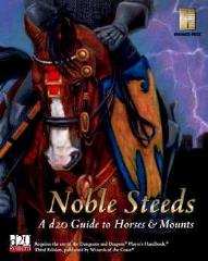 Noble Steeds - A d20 Guide to Horses & Mounts