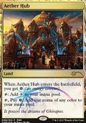 Aether Hub (P) (Foil)