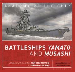 Anatomy of the Ship - Battleships Yamato and Musashi