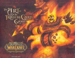 World of Warcraft - The Art of the Trading Card Game Vol. 1