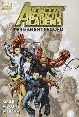Avengers Academy Vol. 1 - Permanent Record