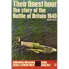 Their Finest Hour - The Story of the Battle of Britain 1940