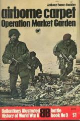 Airborne Carpet - Operation Market Garden