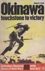 Okinawa - Touchstone to Victory