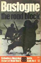 Bastogne - The Road Block