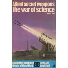 Allied Secret Weapons - The War of Science