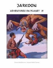 Jarkoon - Adventures on Planet X!