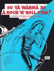 So Ya Wanna Be A Rock 'n Roll Star!