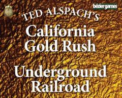 California Gold Rush & Underground Railroad