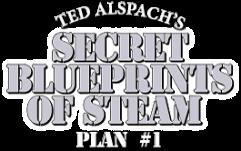 Secret Blueprints of Steam - Plans 1 & 2