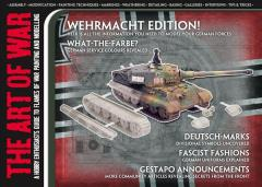 "#2 ""Wehrmacht Edition - Everything You Need to Know About Modeling Your German Forces"""