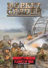 Market Garden - The Allied Invasion of Holland, Sept. - Nov. 1944