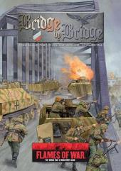 Bridge by Bridge - The German Defence of Holland, Sept. - Nov. 1944