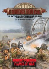 Bridge Too Far, A - The Battles for Oosterbeek and Arnhem