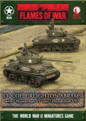 Lt. Col. Creighton Abrams w/Thunderbolt VI & Thunderbolt VII