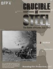 Crucible of Steel - The Battle of Kursk, July 1943 (1st Printing)