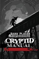 Dark Places & Demogorgons - Cryptid Manual