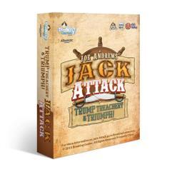 Jack Attack - Trump Treachery & Triumph!