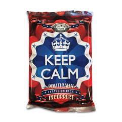 Keep Calm - Politically Incorrect Foil Pack