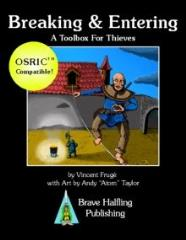 Breaking & Entering - A Toolbox for Thieves