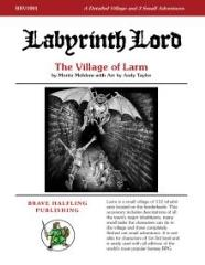Labyrinth Lord - The Village of Larm (2nd Printing)